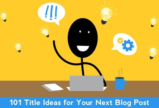 101 Title Ideas for Your Next Blog Post