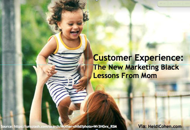 Customer Experience Lessons From Mom