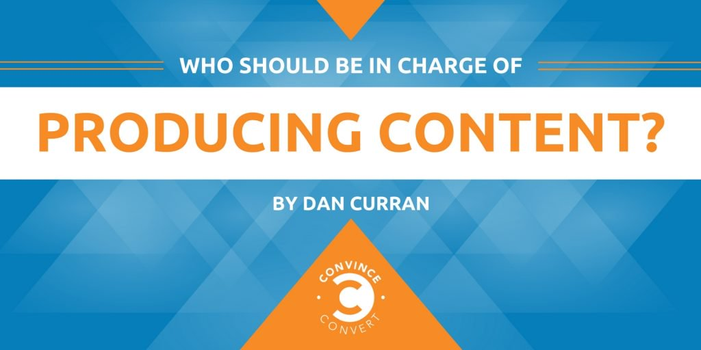 Who Should Be in Charge of Producing Content?