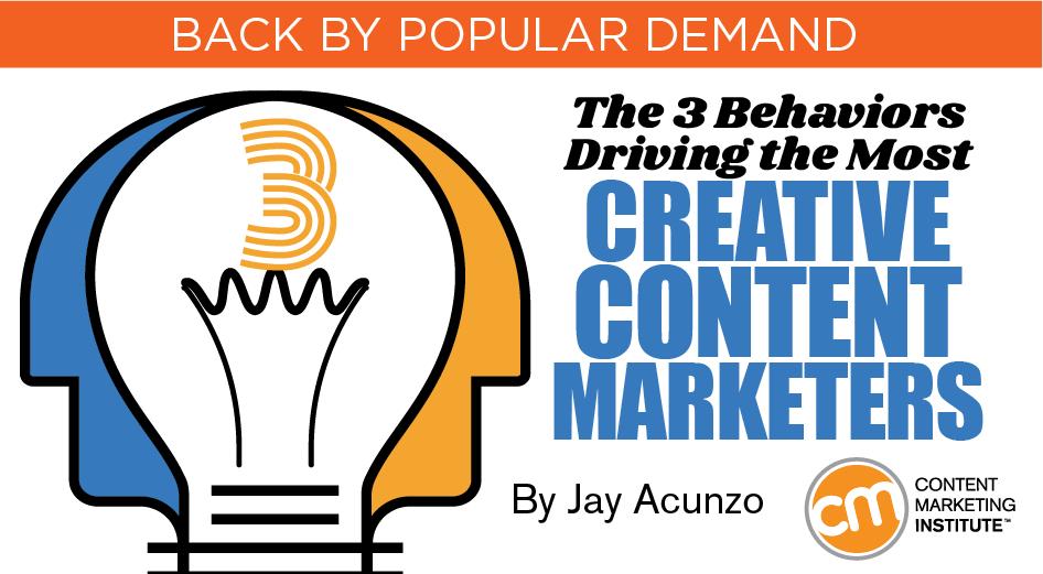 behaviors creative content marketers