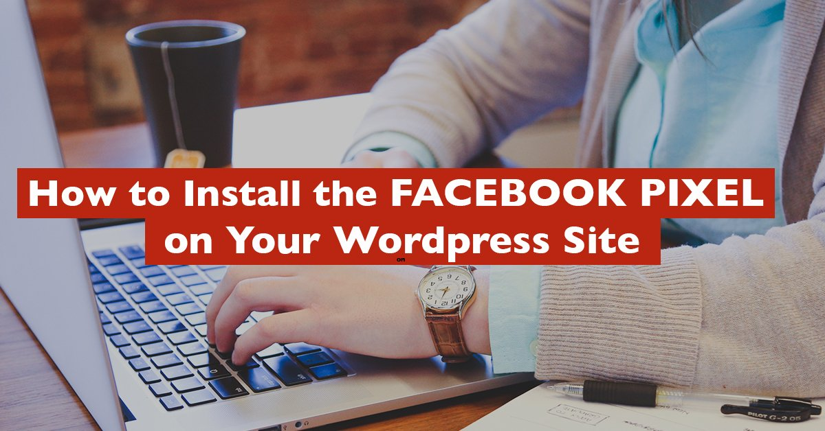 How to Install Facebook Pixel on WordPress?