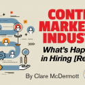 Content Marketers: What's Happening in Hiring