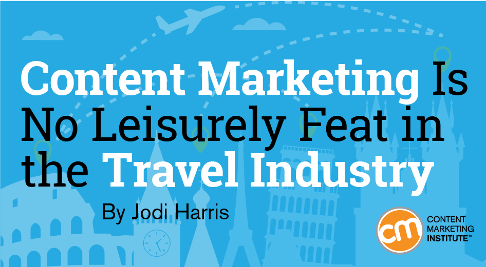 content marketing travel industry