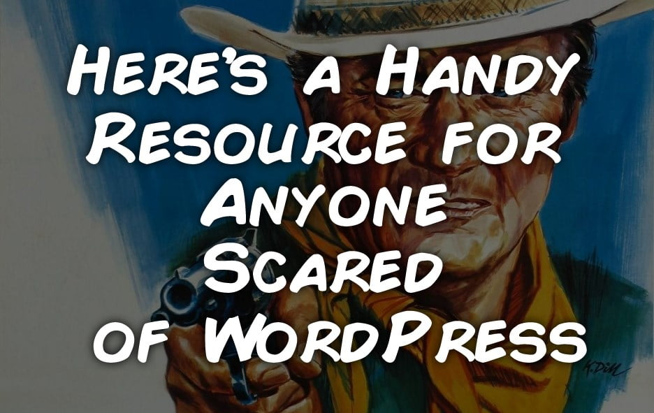 scared of wordpress