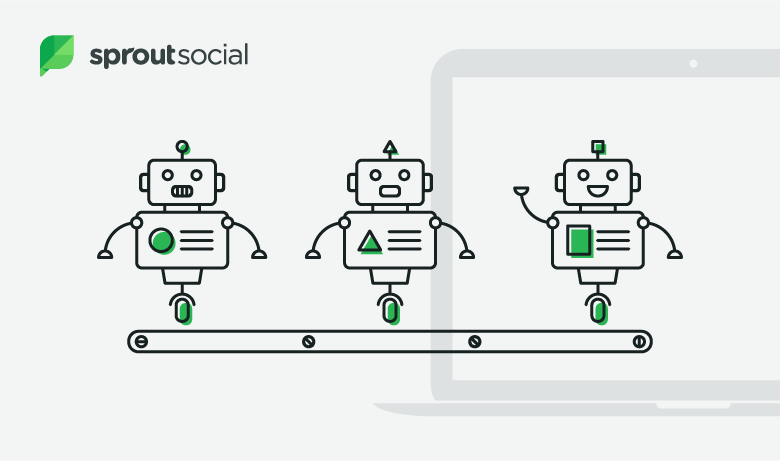 Introducing Automated Conversational Workflows with Sprout's Bot Builder