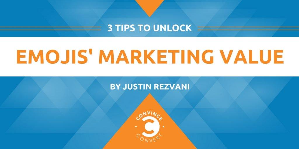 3 Tips to Unlock Emojis' Marketing Value
