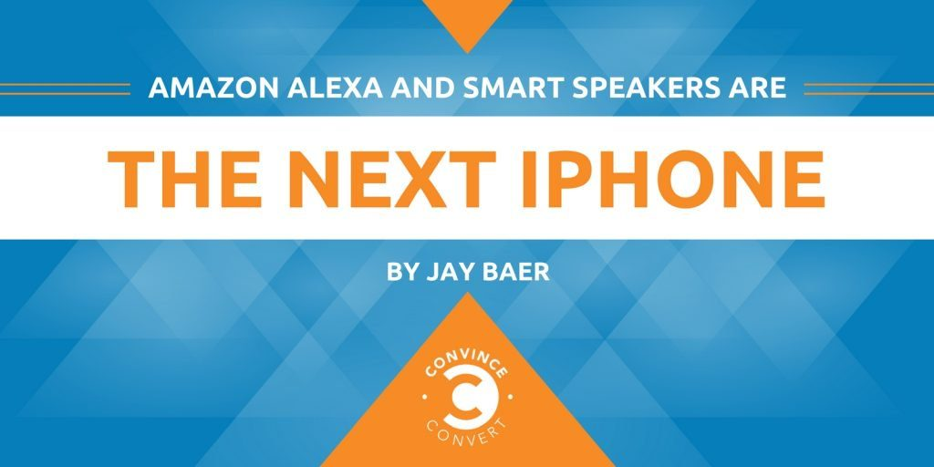 Amazon Alexa and Smart Speakers Are the Next iPhone 1024x512