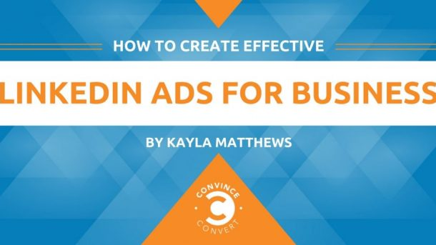 How to Create Effective LinkedIn Ads for Business 1024x512