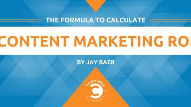 The Formula to Calculate Content Marketing ROI 1024x512