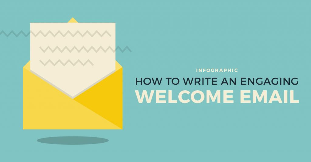 Infographic] How to Write a Welcome Email