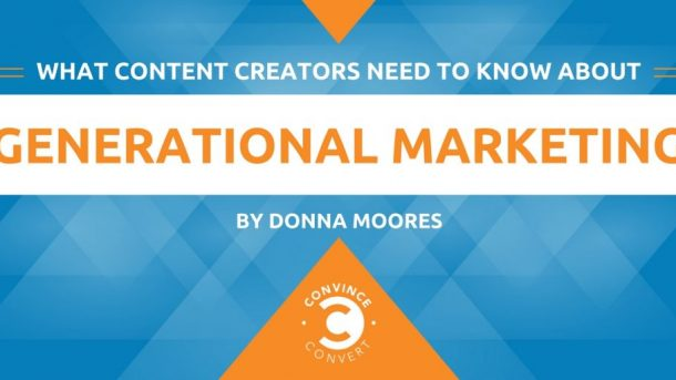 What Content Creators Need to Know About Generational Marketing 1024x512