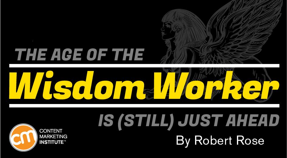 age of wisdom worker ahead