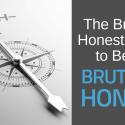 The Brutally Honest Guide to Being Brutally Honest • Smart Blogger