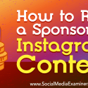 How to Run a Sponsored Instagram Contest : Social Media Examiner