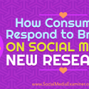 How Consumers Respond to Brands on Social Media: New Research : Social Media Examiner