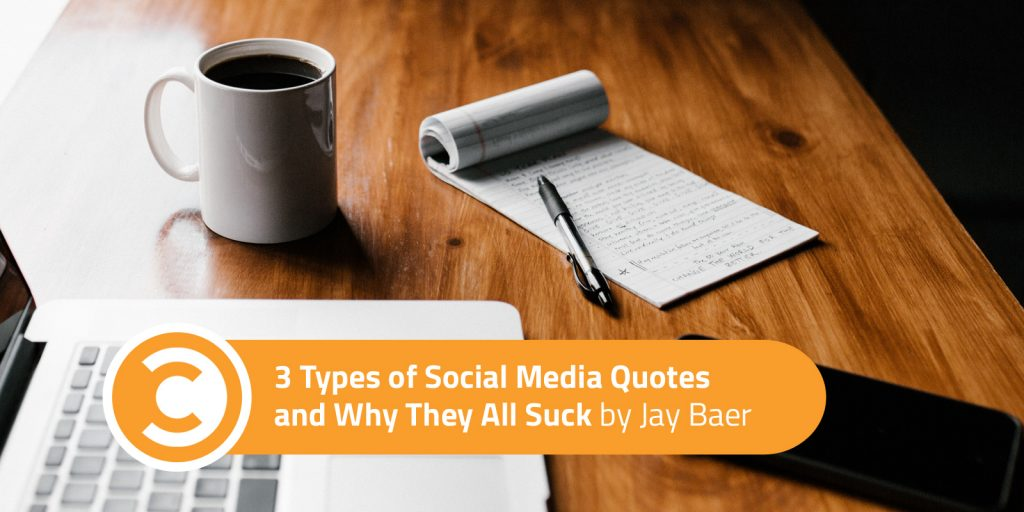 3 Types of Social Media Quotes and Why They All Suck