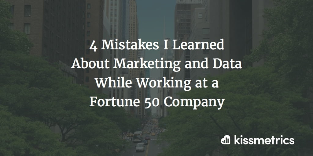 4 Mistakes I Learned About Marketing and Data