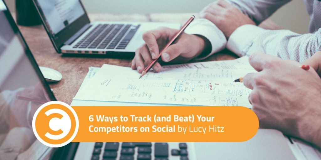 6 Ways to Track (and Beat) Your Competitors on Social