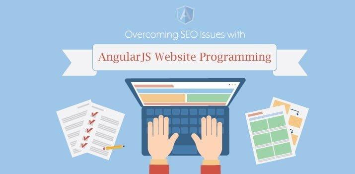 Overcoming Angular SEO Issues Associated with AngularJS Framework – Vertical Measures (blog)