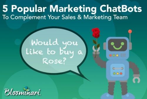 5 Popular Marketing ChatBots To Complement Your Sales & Marketing Team
