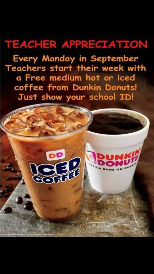 Dunkin' Donuts Offering Free Coffee For Teachers Every Monday In September 2017 Is An Outdated Coupon