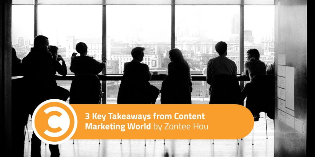 What's Next in Content Marketing? 3 Key Takeaways from Content Marketing World