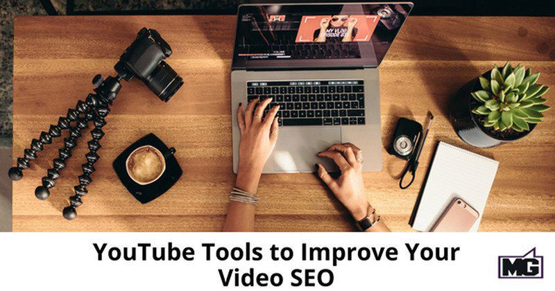 YouTube Tools improve video SEO | Business