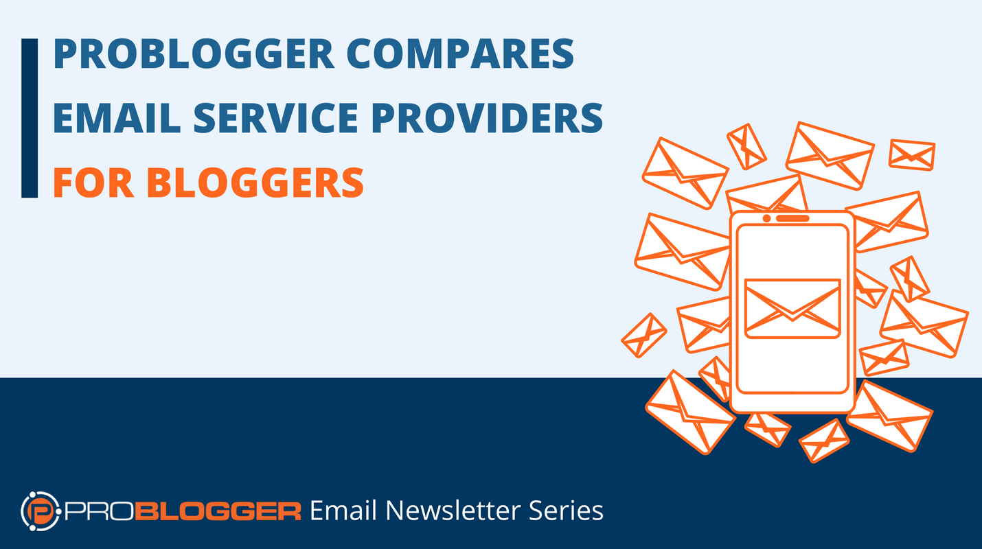 Comparing Email Service Providers for Bloggers