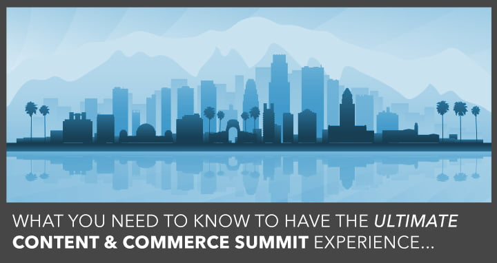 [Infographic] How to Get the Most Out of Content & Commerce Summit