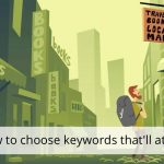 How to choose keywords that'll attract traffic • Yoast
