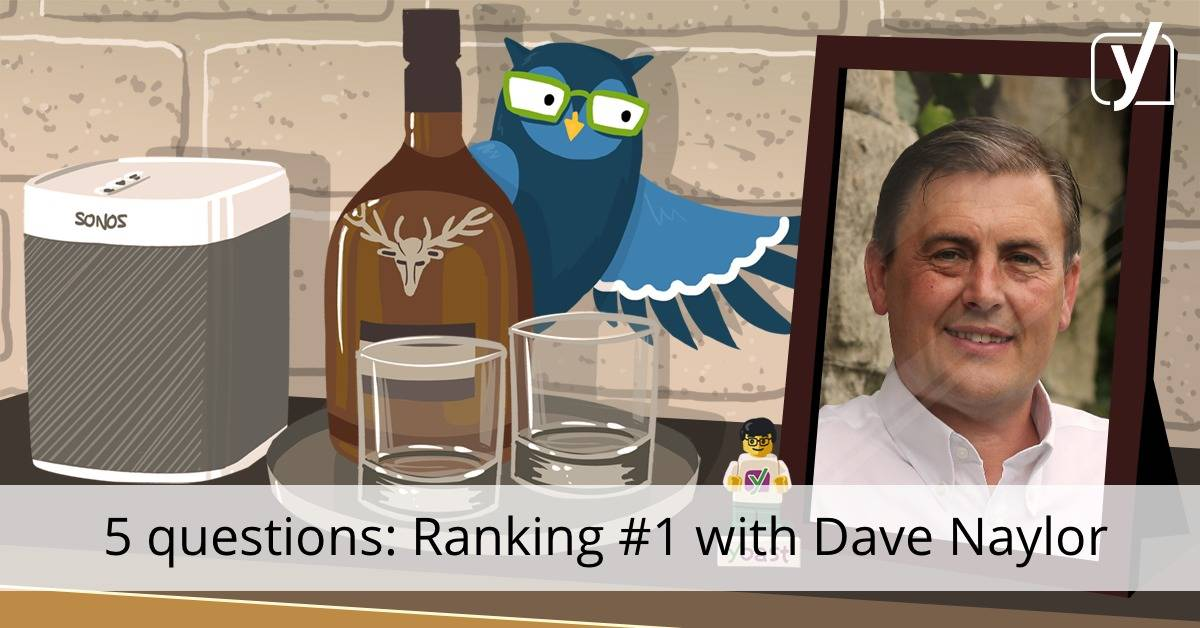 Ranking #1 with Dave Naylor