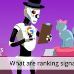 SEO basics: what are ranking signals?