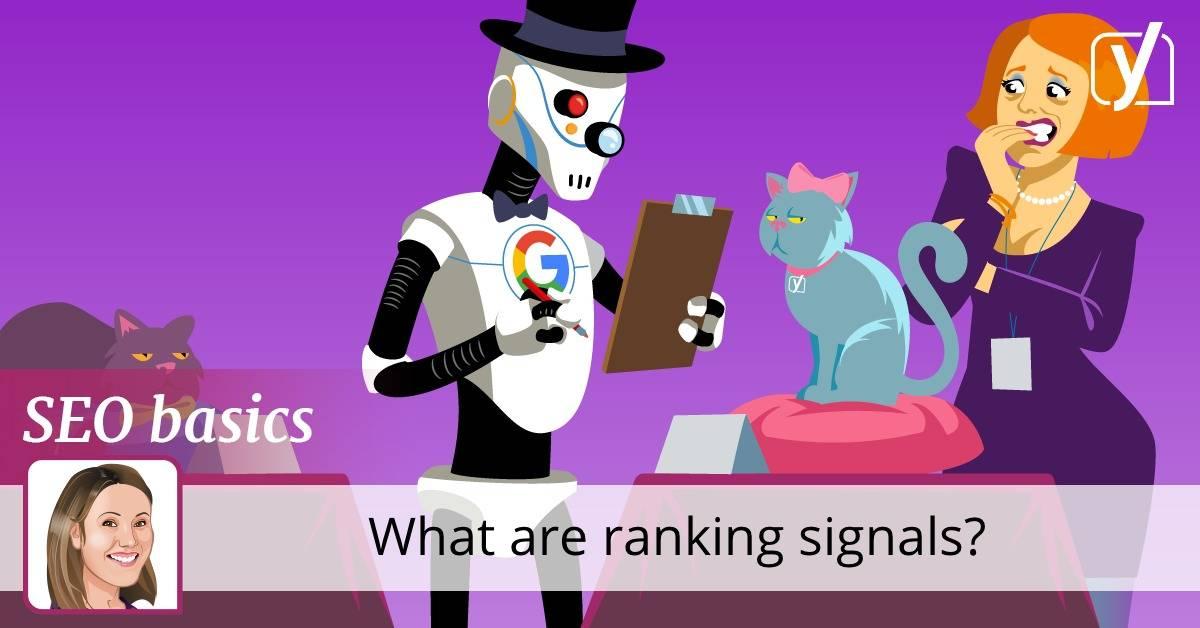 SEO basics: what are ranking signals?