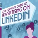 Your Complete Guide to Advertising on LinkedIn [Infographic] | Social Media Today