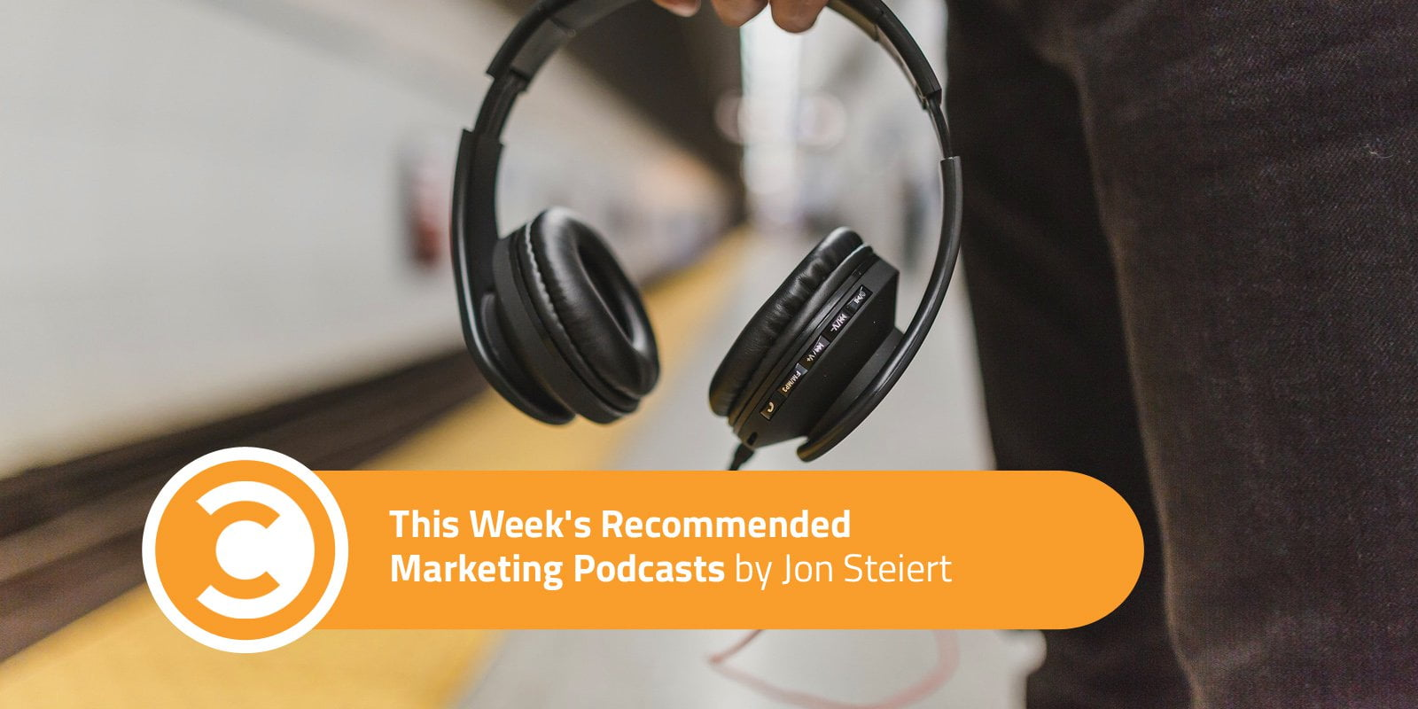 Worth A Listen: This Week's Recommended Marketing Podcasts