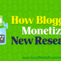 How Bloggers Monetize: New Research : Social Media Examiner