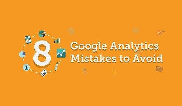 8 Google Analytics Mistakes to Avoid [Infographic] | Social Media Today