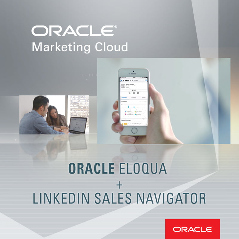 New Oracle Eloqua and LinkedIn Sales Navigator Integration Coming Soon!