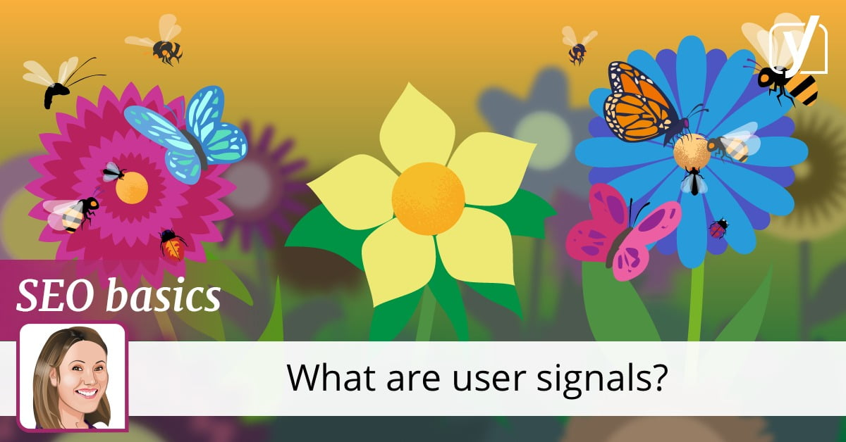 what are user signals? • Yoast