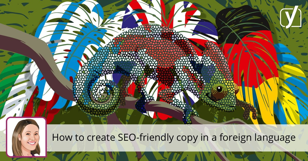 How to create SEO-friendly copy in a foreign language • Yoast