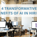4 Transformative Benefits Of AI In Hiring