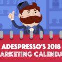 Your 2018 Marketing Calendar [Infographic]