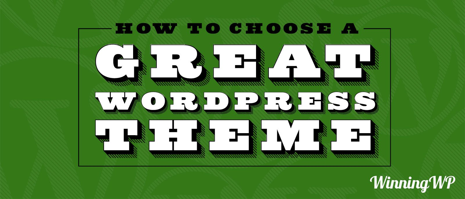How To Choose A Great WordPress Theme (YouTube Video)