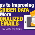 5 Steps to Improving Subscriber Data for More Personalized Emails