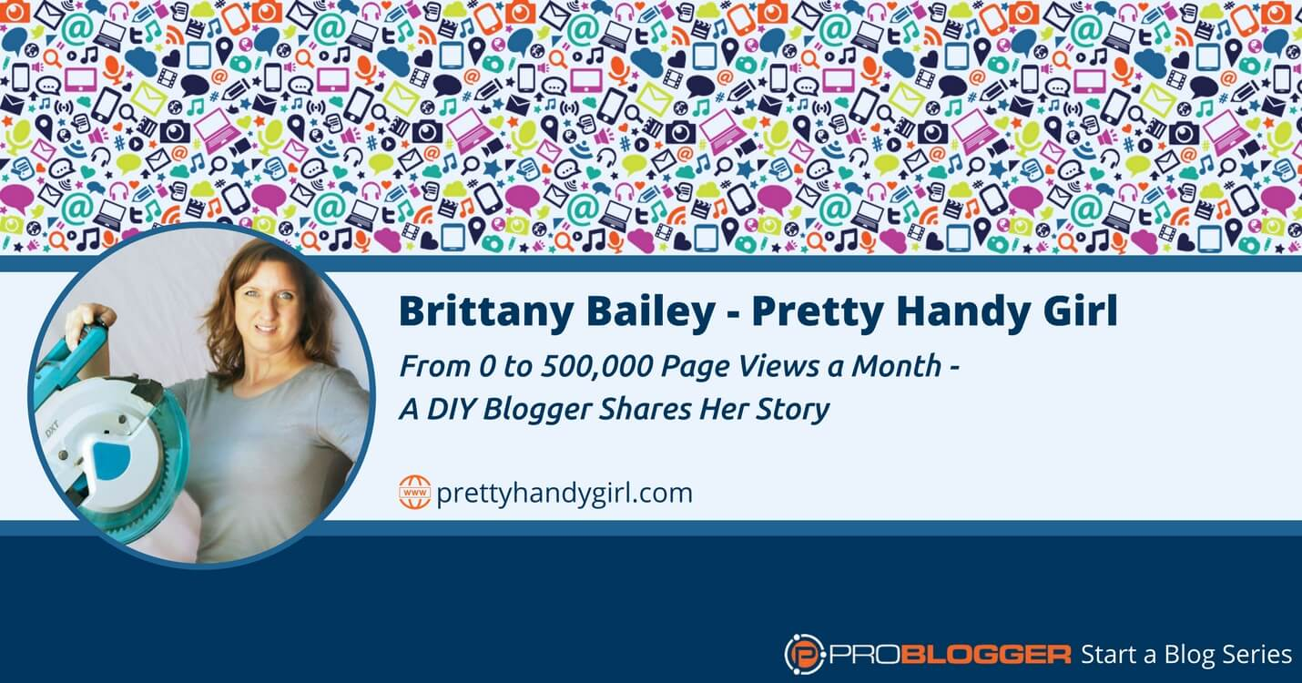 221: From 0 to 500,000 Page Views a Month – A DIY Blogger Shares Her Story