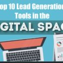 Top 10 Lead Generation Tools in Digital Marketing [Infographic]