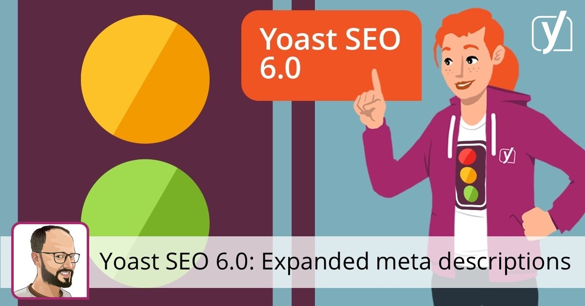 More characters for your meta descriptions • Yoast