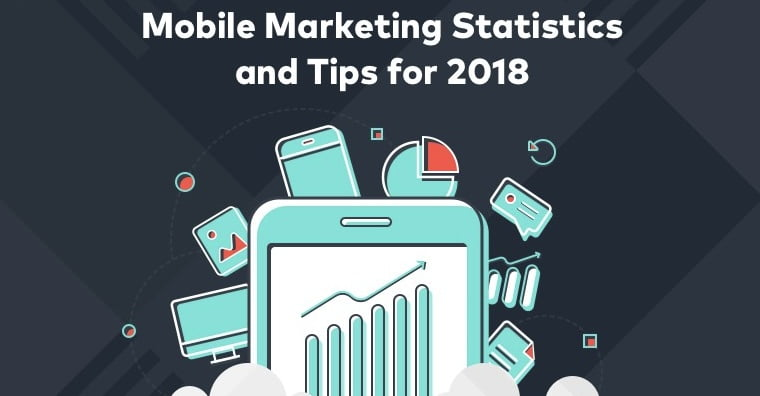 Mobile Marketing Tips for Small Business in 2018 [Infographic]