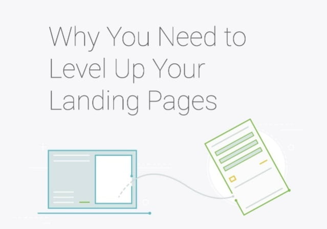 Why You Need to Level Up Your Landing Pages [Infographic]