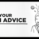 How to Take Your Own Advice